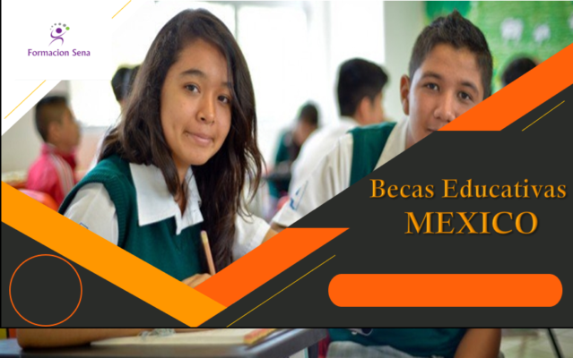 BECAS EDUCATIVAS MEXICO